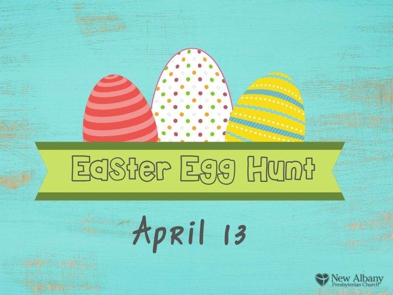 Easter Egg Hunt time at NAPC!