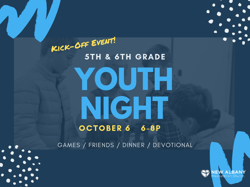 NEW EVENT! 5th/6th Grade Youth Nights