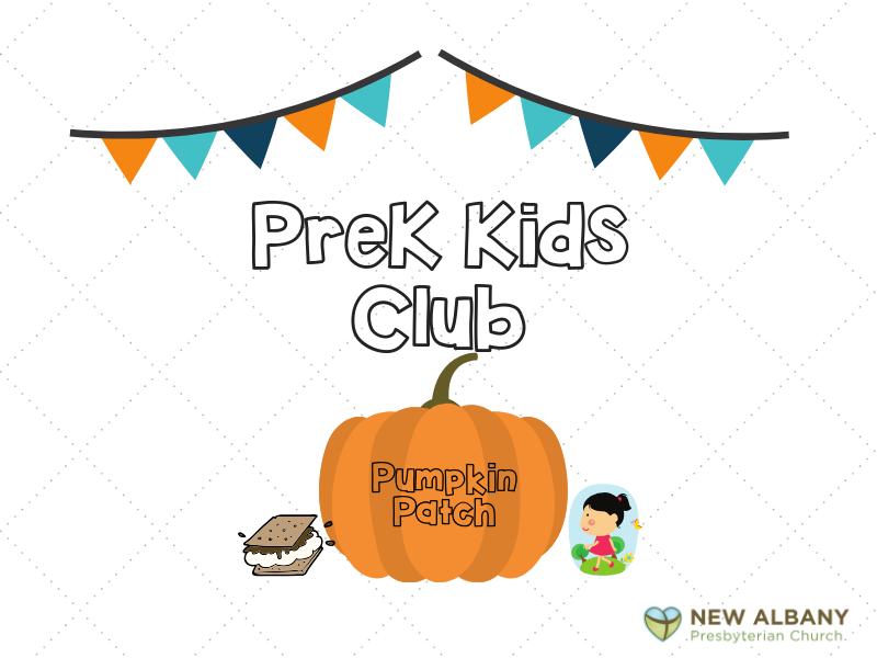 Prek Kids Club  Pumpkin Patch Event, October 5<br />
