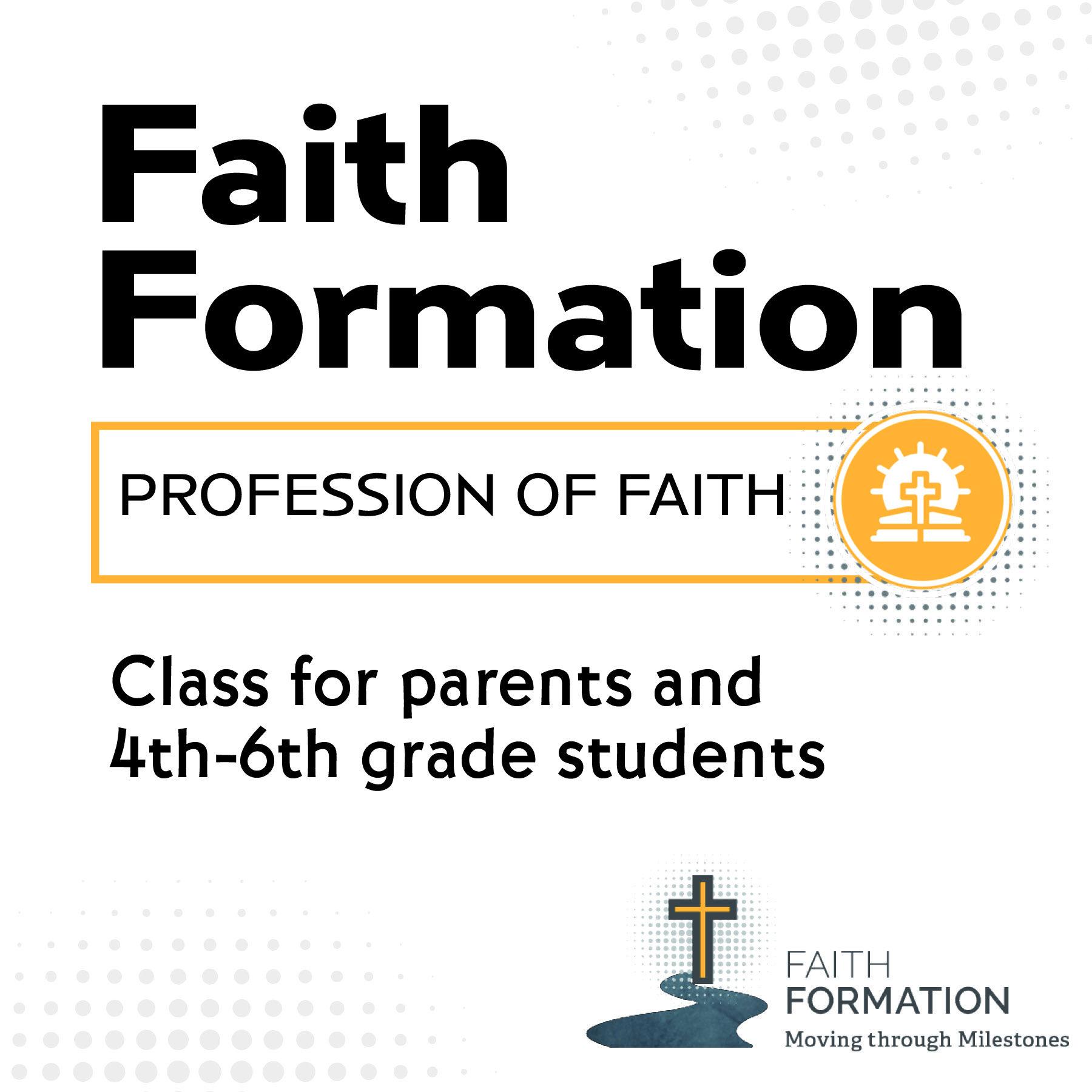 Faith Formation: Profession of Faith Class on October 23.